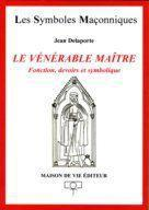 VENERABLE MAITRE (LE)