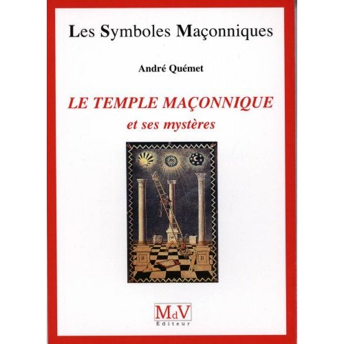 TEMPLE MACONNIQUE ET SES MYSTERES N.31 (LE)