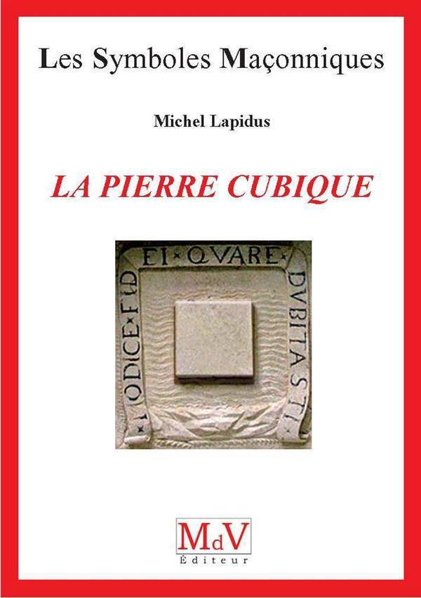 PIERRE CUBIQUE (LA)