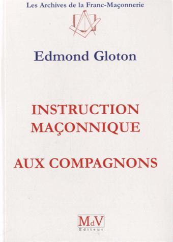 N.2 INSTRUCTION MACONNIQUE AUX COMPAGNONS