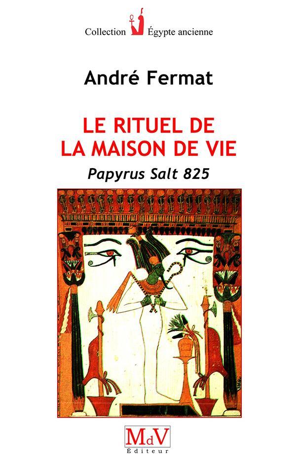 RITUEL DE LA MAISON DE VIE (LE)