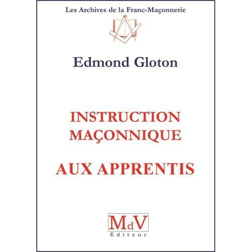 INSTRUCTION MACONNIQUE AUX APPRENTIS N.1