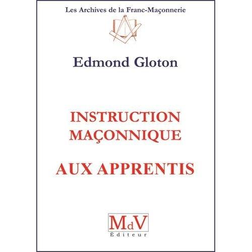 INSTRUCTION MACONNIQUE AUX APPRENTIS N.1