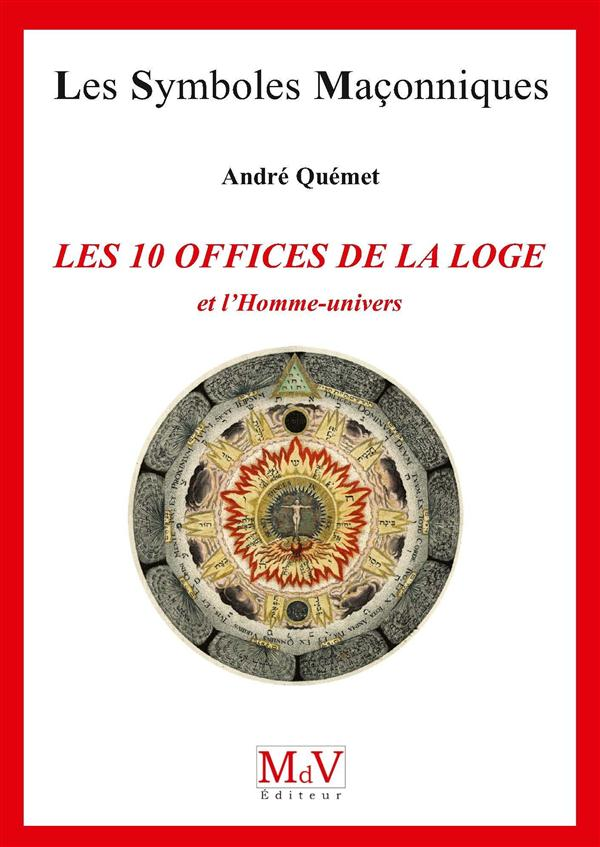 N.71 LES 10 OFFICES DE LA LOGE