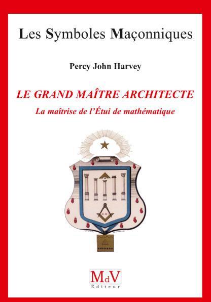 N.72 LE GRAND MAITRE ARCHITECTE