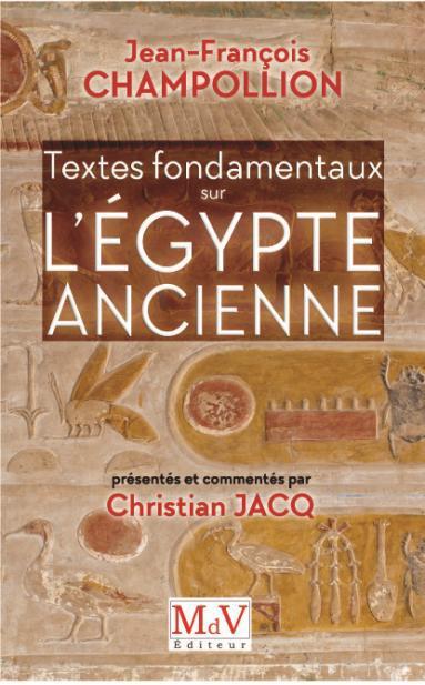 TEXTES FONDAMENTAUX SUR L'EGYPTE ANCIENNE