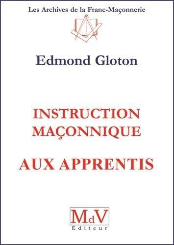 N.1 INSTRUCTION MACONNIQUE AUX APPRENTIS