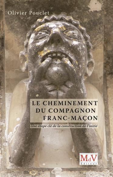 CHEMINEMENT DU COMPAGNON FRANC-MACON (LE)