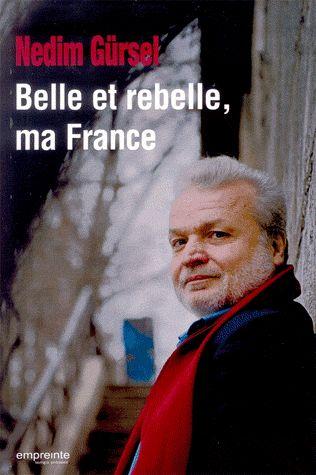 BELLE ET REBELLE MA FRANCE