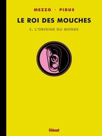 LE ROI DES MOUCHES - TOME 02