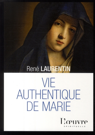 VIE AUTHENTIQUE DE MARIE