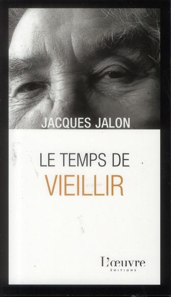 TEMPS DE VIEILLIR (LE)