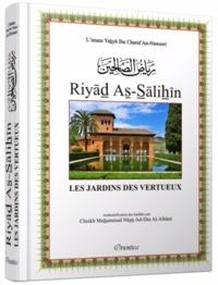 RIYAD AS-SALIHIN - LES JARDINS DES VERTUEUX - AUTHENTIFICATION DES HADITHS PAR CHEIKH AL-ALBANI