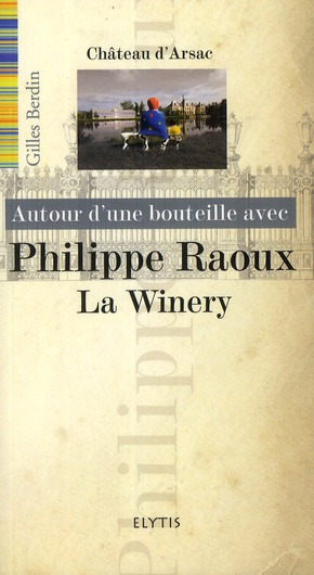PHILIPPE RAOUX - CHATEAU D'ARSAC
