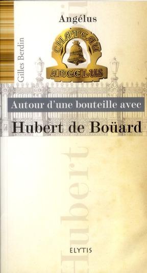 HUBERT DE BOUARD - CHATEAU ANGELUS