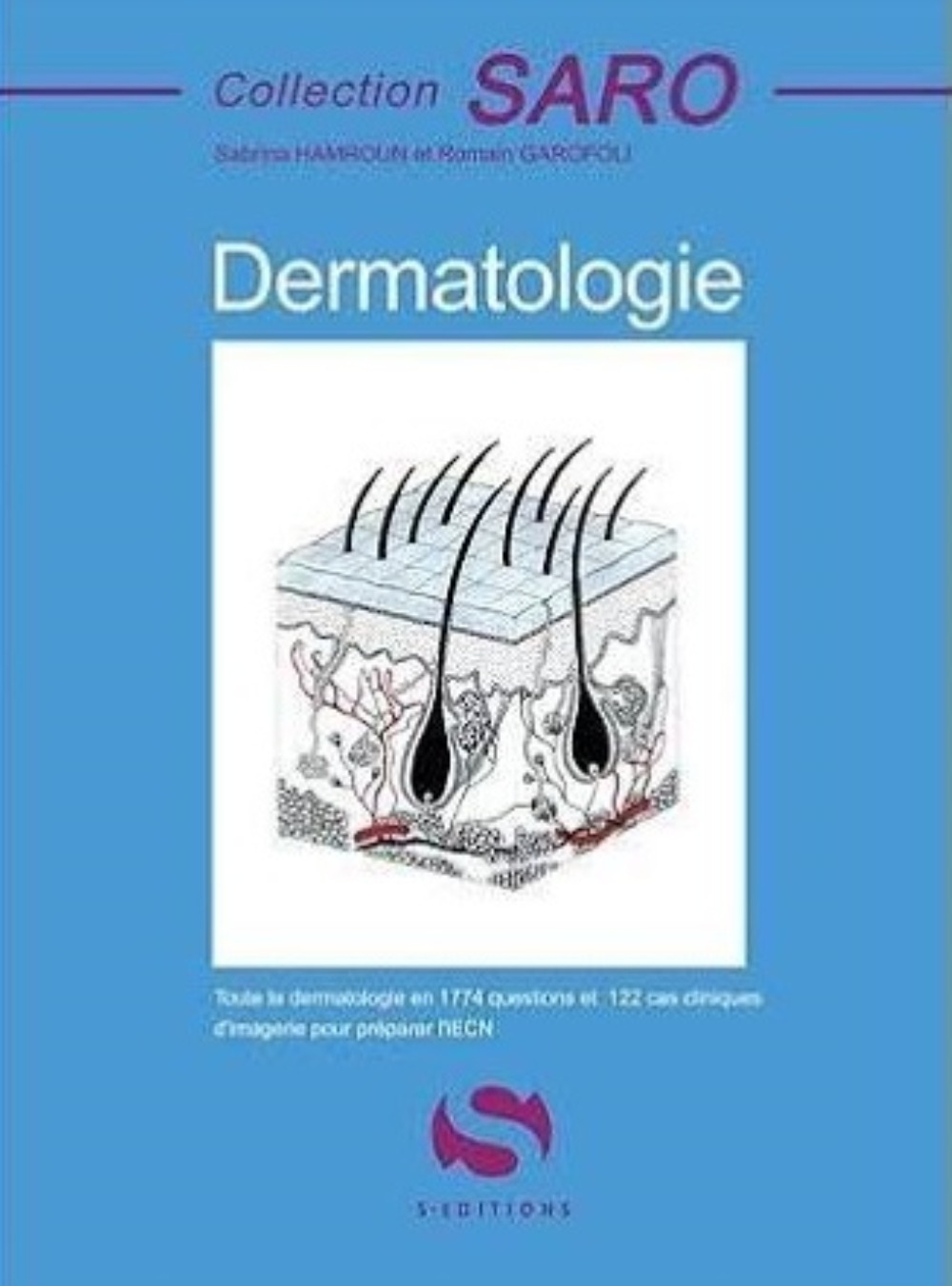 DERMATOLOGIE - COLLECTION SARO