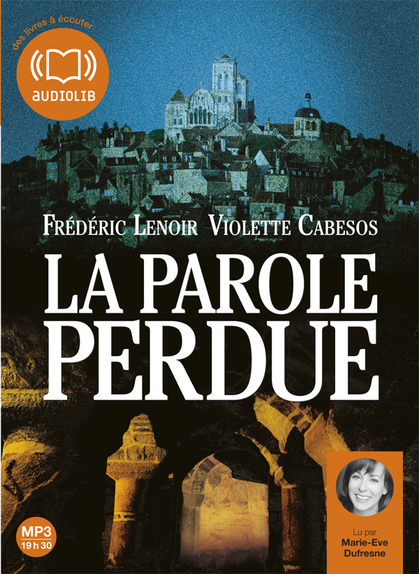 LA PAROLE PERDUE - LIVRE AUDIO 2 CD MP3