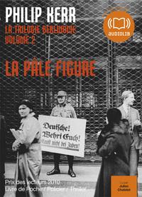 LA PALE FIGURE - LA TRILOGIE BERLINOISE 2 - LIVRE AUDIO 1CD MP3
