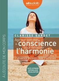 AGIR SUR SON ETAT DE CONSCIENCE - POUR RETROUVER L'HARMONIE INTERIEURE - LIVRE AUDIO 2 CD AUDIO - SE