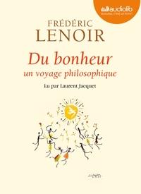 DU BONHEUR - UN VOYAGE PHILOSOPHIQUE
