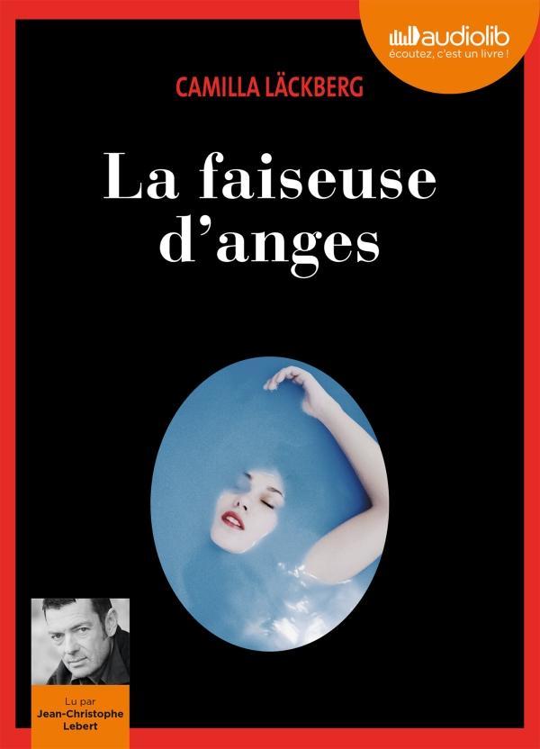 ERICA FALCK ET PATRIK HEDSTROM - T08 - LA FAISEUSE D'ANGES - LIVRE AUDIO - 2 CD MP3