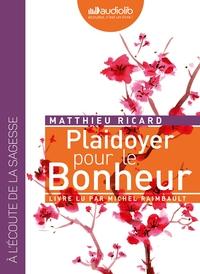 PLAIDOYER POUR LE BONHEUR - LIVRE AUDIO 1CD MP3