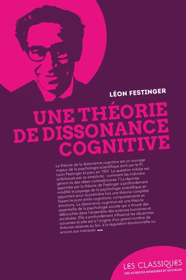 THEORIE DE LA DISSONANCE COGNITIVE (UNE)