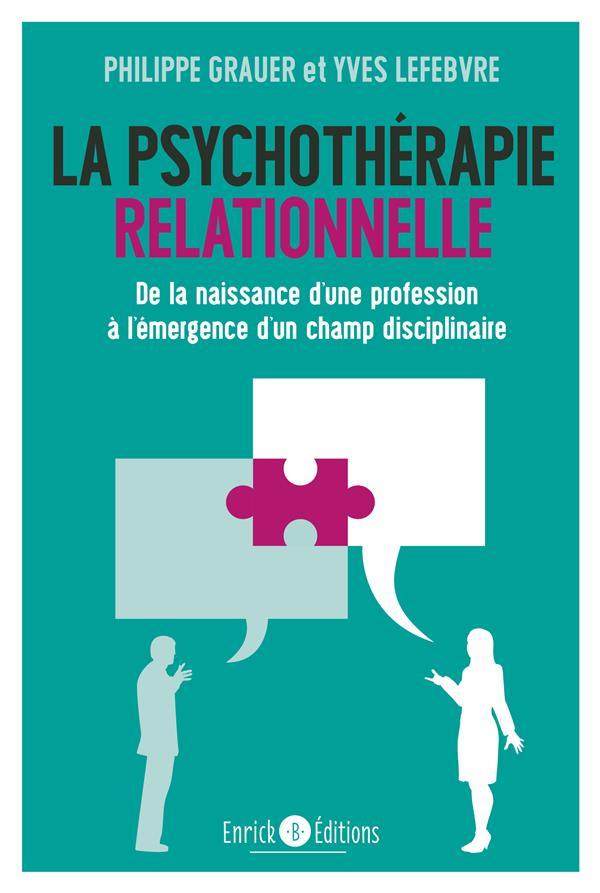 PSYCHOTHERAPIE RELATIONNELLE (LA)