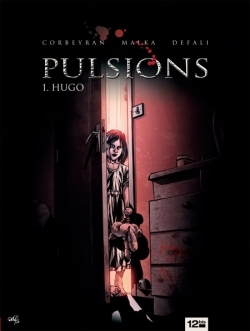 PULSIONS - TOME 01