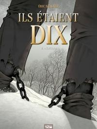 ILS ETAIENT DIX - TOME 02