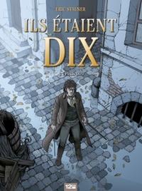 ILS ETAIENT DIX - TOME 03