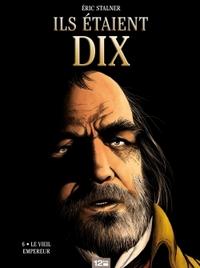 ILS ETAIENT DIX - TOME 06