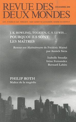 J.K. ROWLING, TOLKIEN, C.S. LEWIS... POURQUOI ILS SONT LES MAITRES DECEMBRE 2010