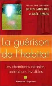 LA GUERISON DE L'HABITAT