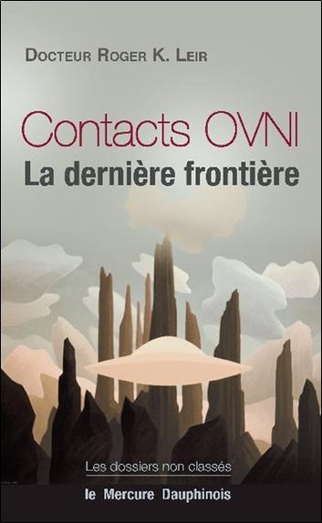 CONTACTS OVNI - LA DERNIERE FRONTIERE