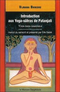 INTRODUCTION AUX YOGA-SUTRAS DE PATANJALI - VIJNANA BIKSHU