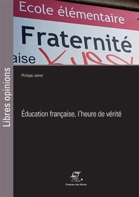 EDUCATION FRANCAISE, L HEURE DE VERITE