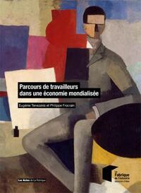 PARCOURS DE TRAVAILLEURS DANS UNE ECONOMIE MONDIALISEE