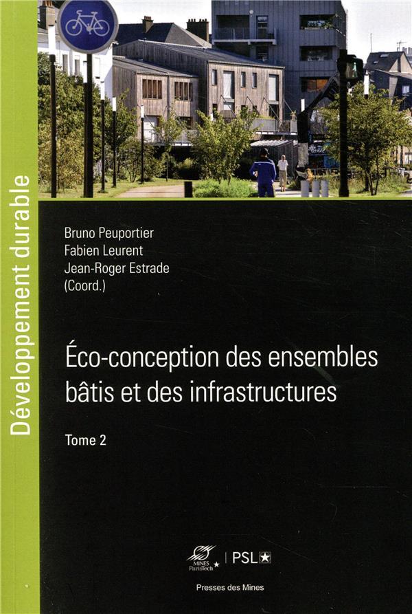ECO CONCEPTION DES ENSEMBLES BATIS ET DES INFRASTRUCTURES  TOME 2