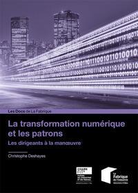 LA TRANSFORMATION DIGITALE ET LES PATRONS