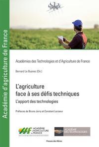 L'AGRICULTURE FACE A SES DEFIS TECHNIQUES - L'APPORT DES TECHNOLOGIES
