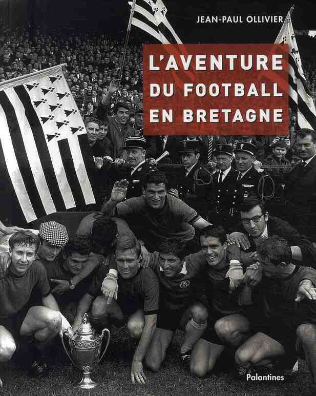 AVENTURE DU FOOTBALL BRETAGNE (CS 34662)