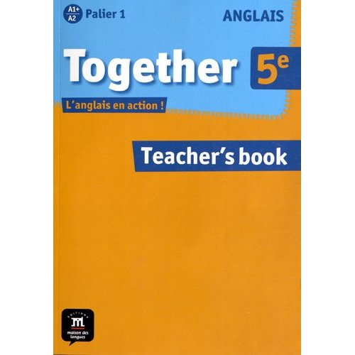 TOGETHER ANGLAIS 5E GUIDE DU PROFESSEUR