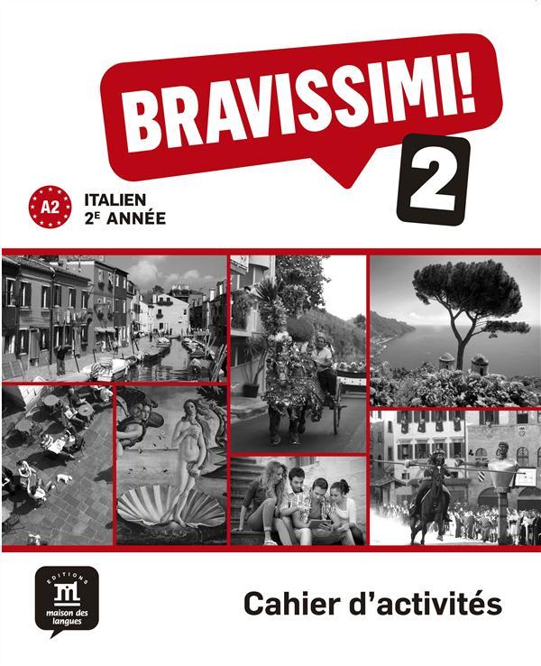 BRAVISSIMI! 2 - CAHIER ACTIVITES