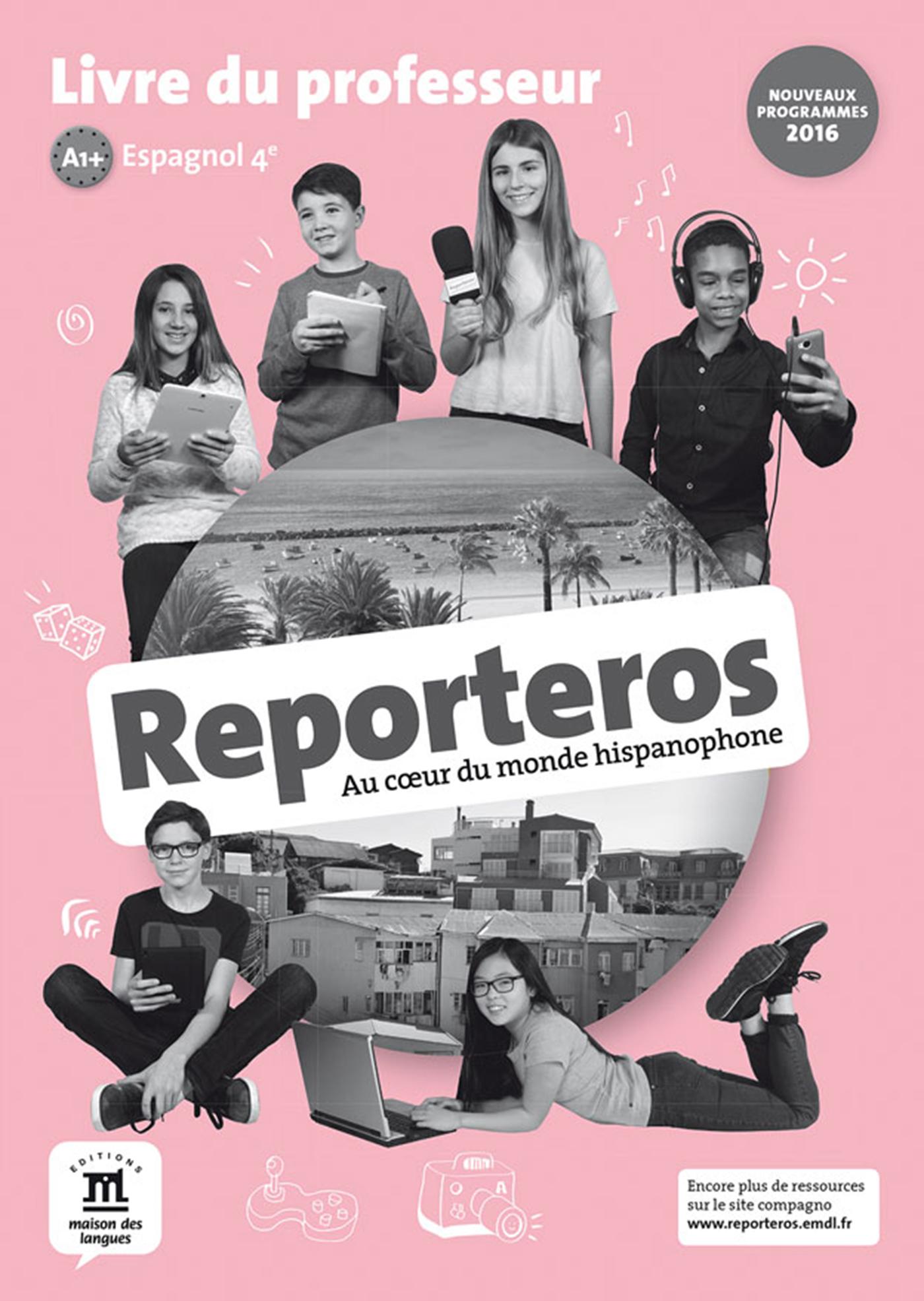REPORTEROS 4E - LIVRE DU PROFESSEUR