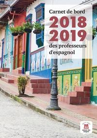 ESPAGNOL CARNET DE BORD 2018-2019 DES PROFESSEURS D'ESPAGNOL