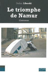 TRIOMPHE DE NAMUR (LE)