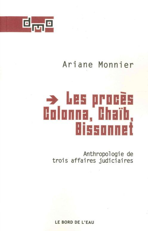 LES PROCES COLONNA, CHAIB, BISSONNET