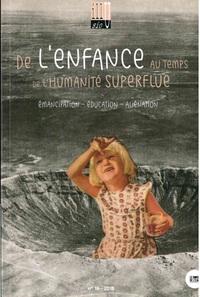 DE L'ENFANCE AU TEMPS DE L'HUMANITE SUPERFLUE