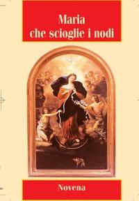 MARIE QUI DEFAIT LES NOEUDS (ITALIEN)